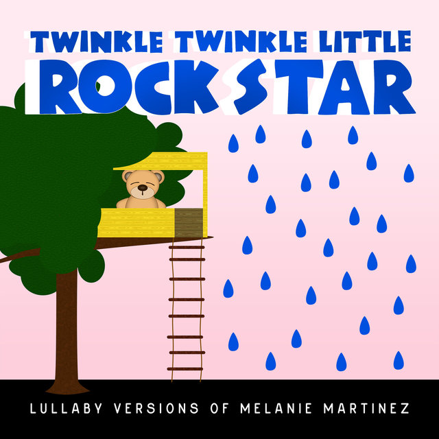 Lullaby Versions of Melanie Martinez