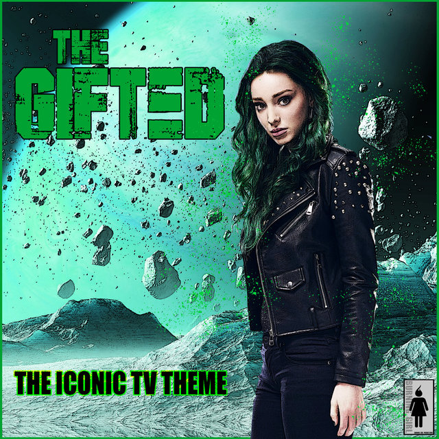 The Gifted - The Iconic TV Theme