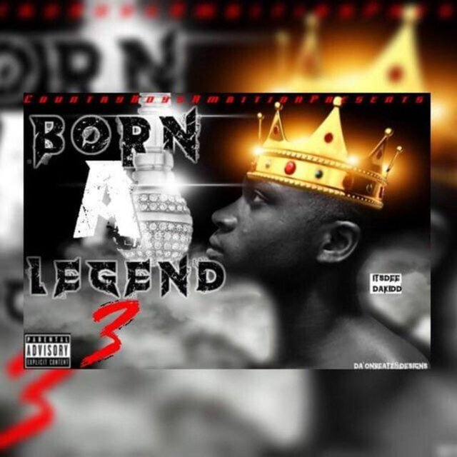 Born A Legend 3