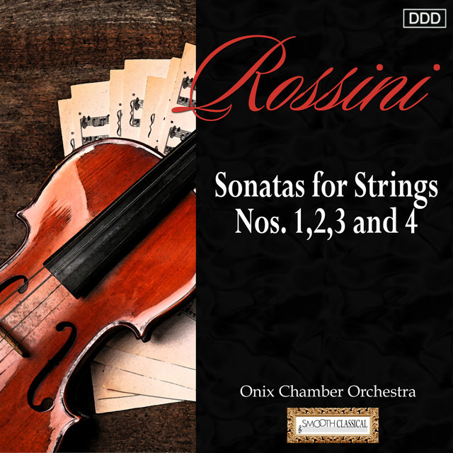 Rossini: Sonatas for Strings Nos. 1,2,3 and 4