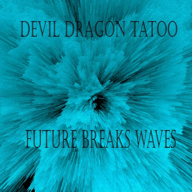 Future Breaks Waves