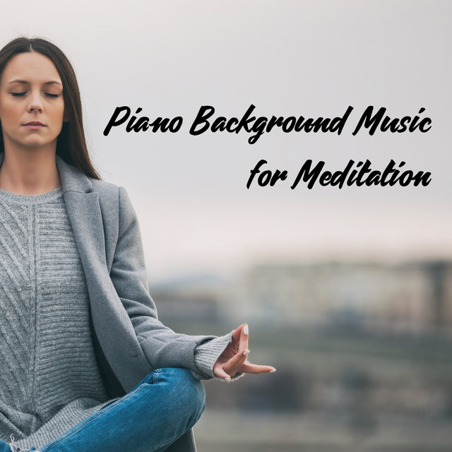 Piano Background Music for Meditation
