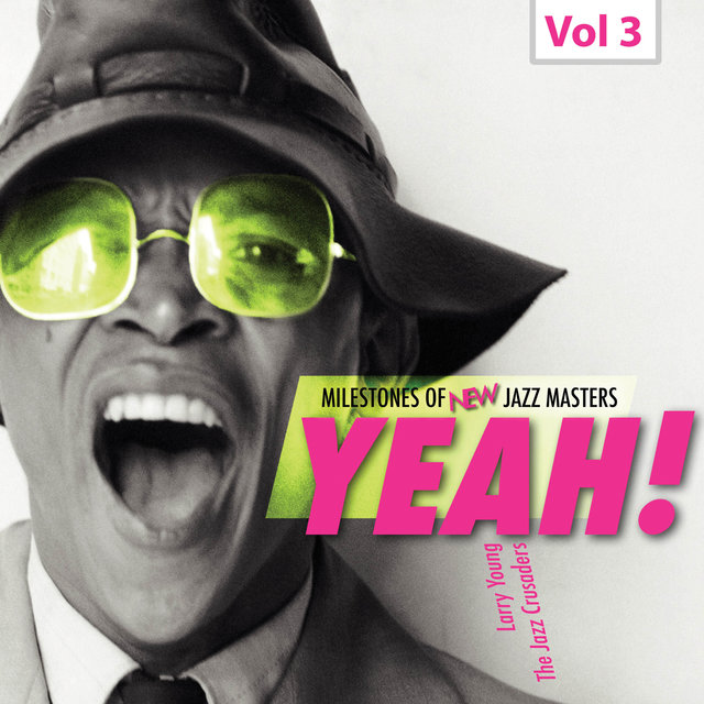 Milestones of New Jazz Masters: Yeah!, Vol. 3