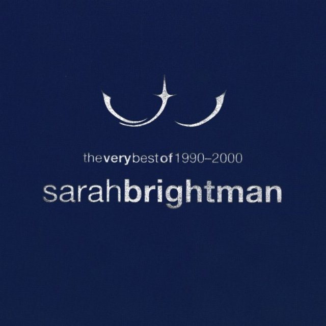The Very Best of Sarah Brightman 1990 - 2000