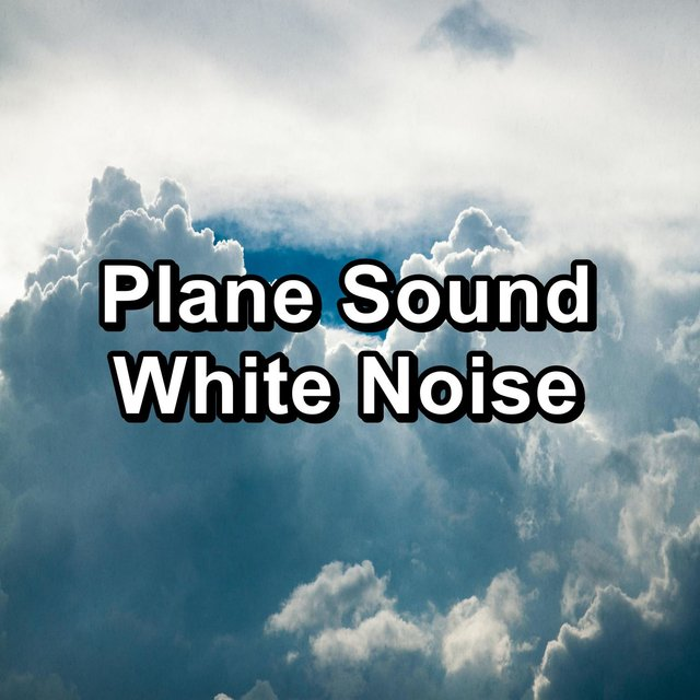 Plane Sound White Noise