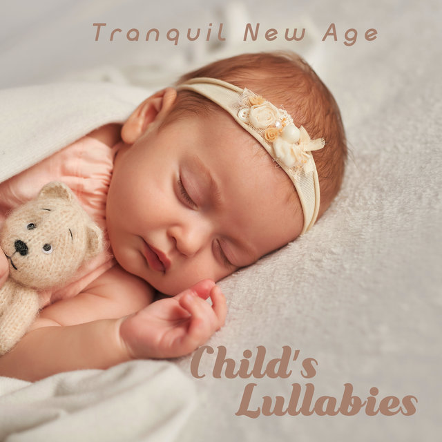 Tranquil New Age Child's Lullabies