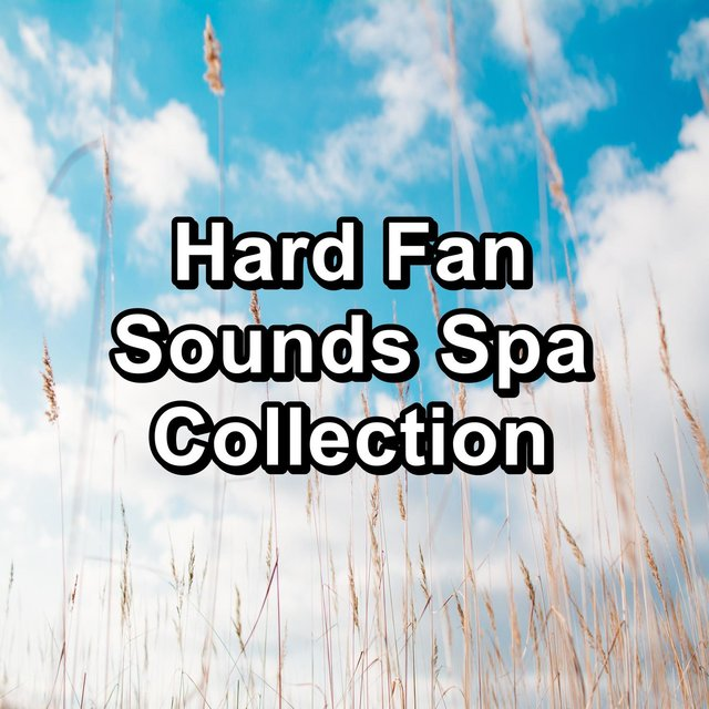Hard Fan Sounds Spa Collection