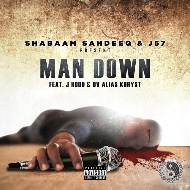 Man Down (feat. J Hood & Dv Alias Khryst)