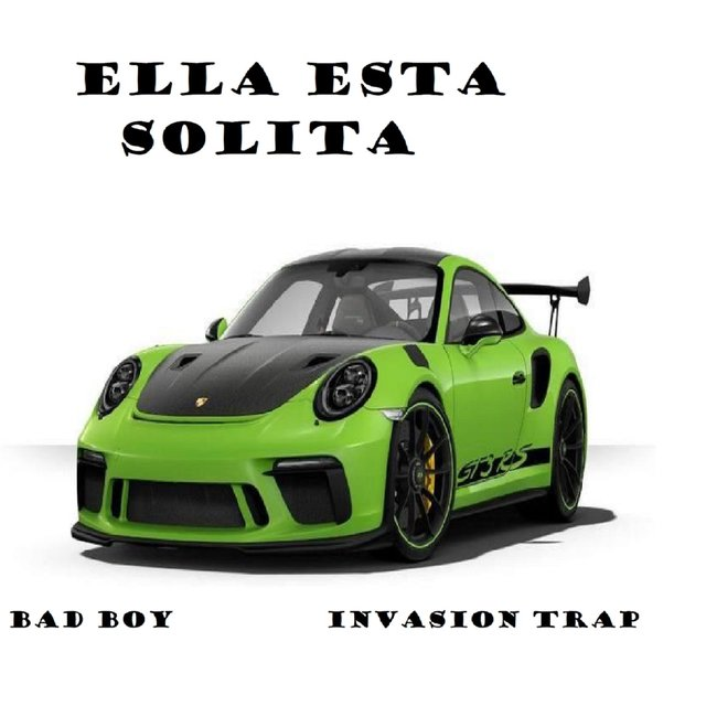 Ella Esta Solita {invasion trap}