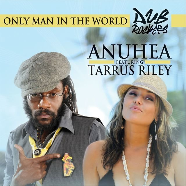 Only Man In The World (feat. Tarrus Riley)
