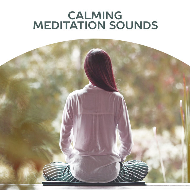 Calming Meditation Sounds – Meditation Calmness, Stress Free, Peaceful Spirit, Inner Harmony, New Age Relaxation