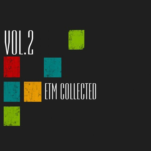 Etm Collected, Vol. 2