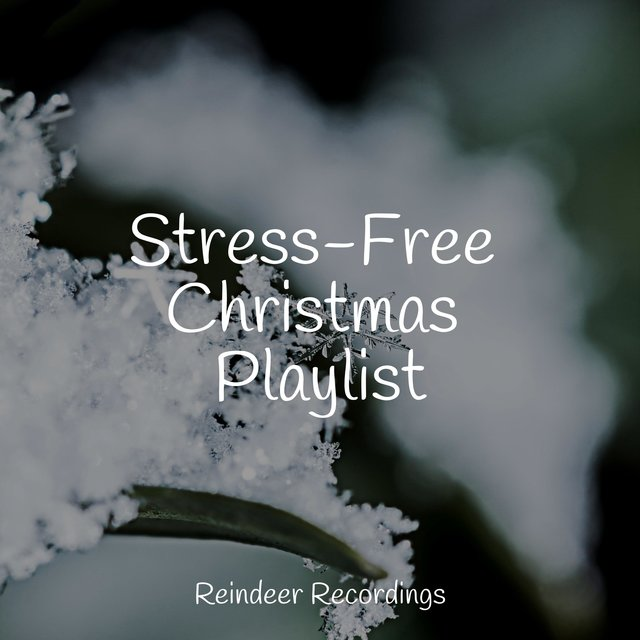 Stress-Free Christmas Playlist