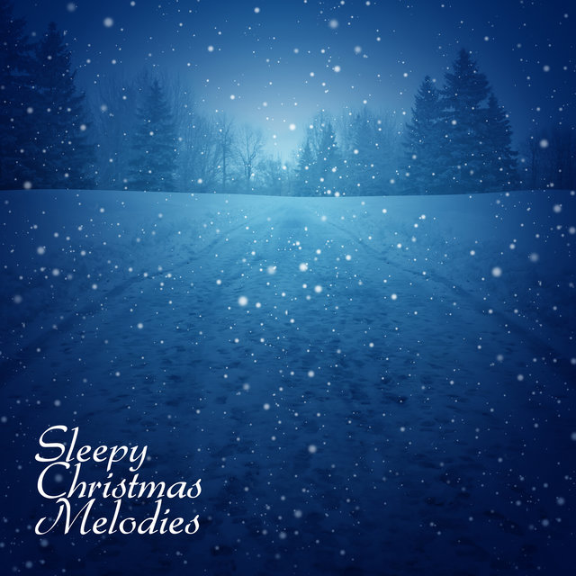 Sleepy Christmas Melodies: Music for Sleep, Short Naps or Rest