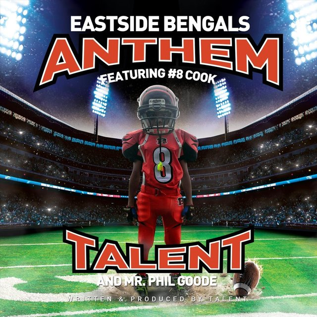 Eastside Bengals Anthem (feat. Mr. Phil Goode & #8 Cook)