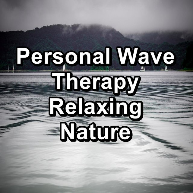 Personal Wave Therapy Relaxing Nature
