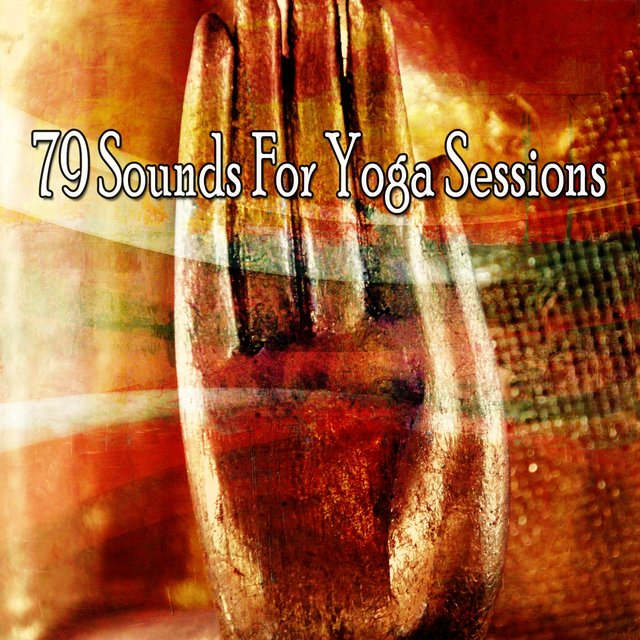 79 Sounds for Yoga Sessions