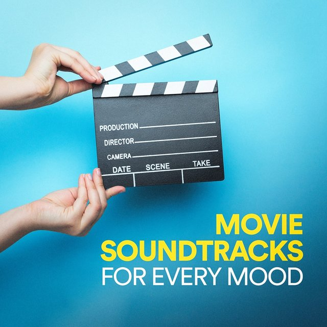 Movie Soundtracks for Every Mood