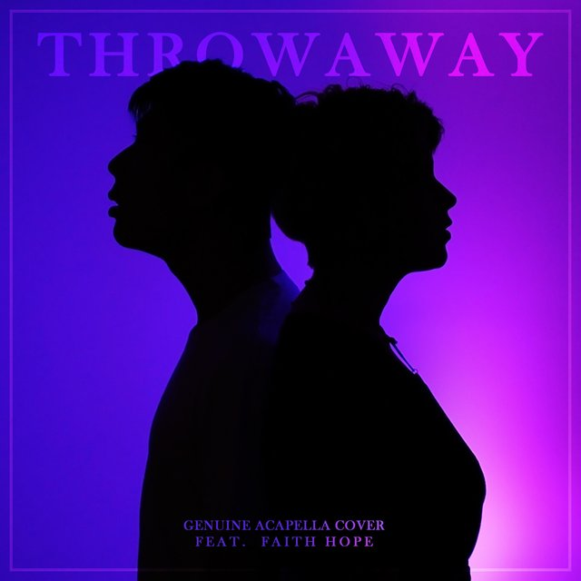 Throwaway (feat. Faith Hope)