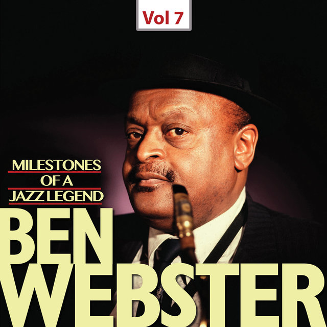 Milestones of a Jazz Legend - Ben Webster, Vol. 7 (1953, 1962)