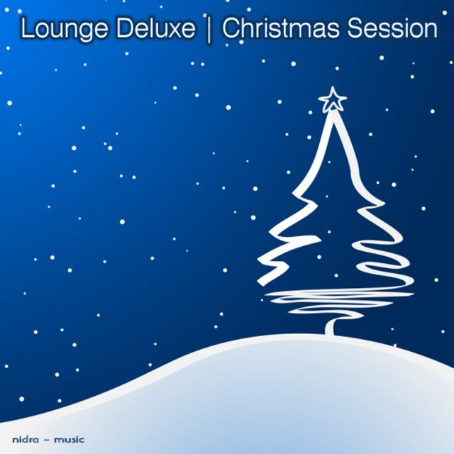 Lounge Deluxe - Christmas Session
