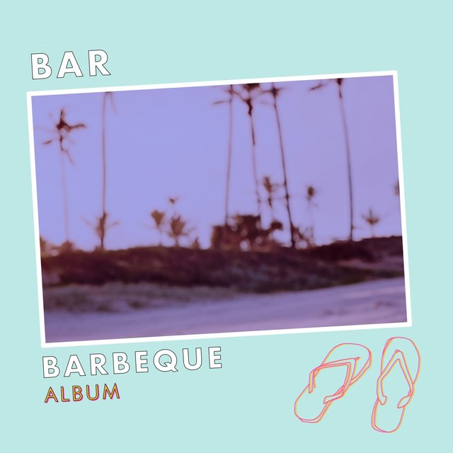 Bar Barbeque Album