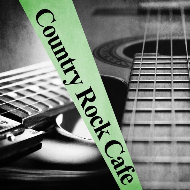 Country Rock Cafe (Instrumental Hits, Electric Guitar Rhythms and Romantic Western Songs)