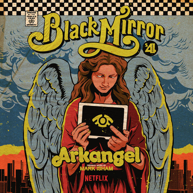 Black Mirror: Arkangel (Original Score)