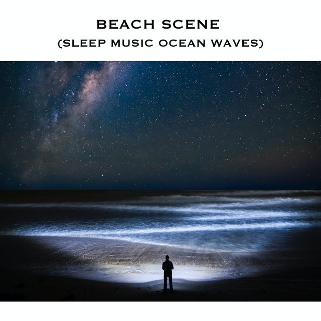 Beach Scene (Sleep Music Ocean Waves)