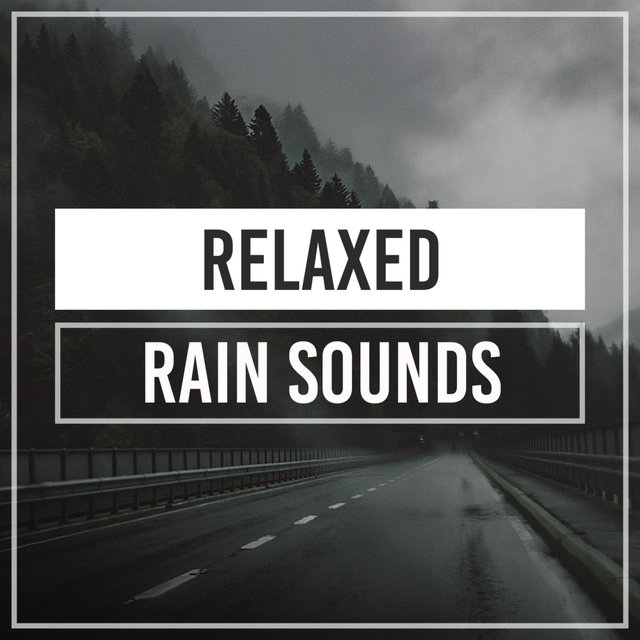 Relaxed Rain Sounds