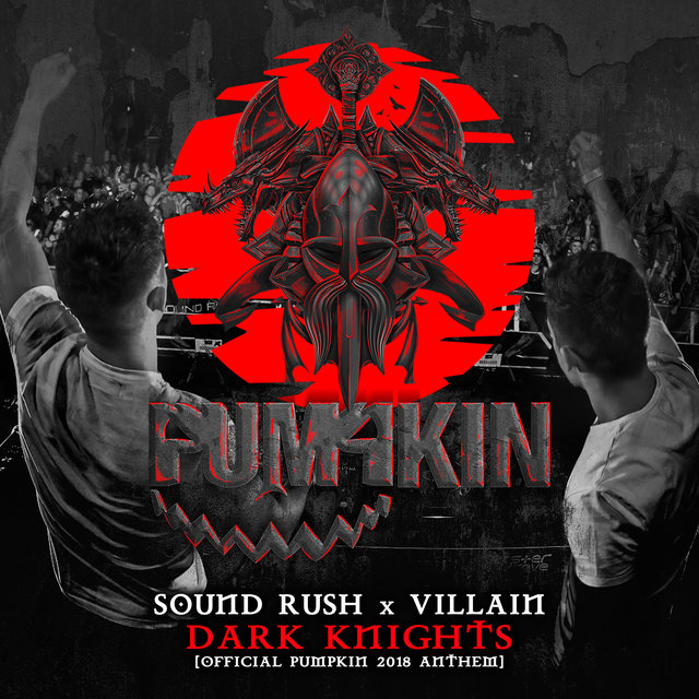 Dark Knights (Official Pumpkin 2018 Anthem)