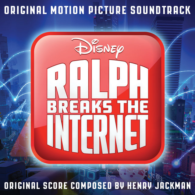 Ralph Breaks the Internet (Original Motion Picture Soundtrack)