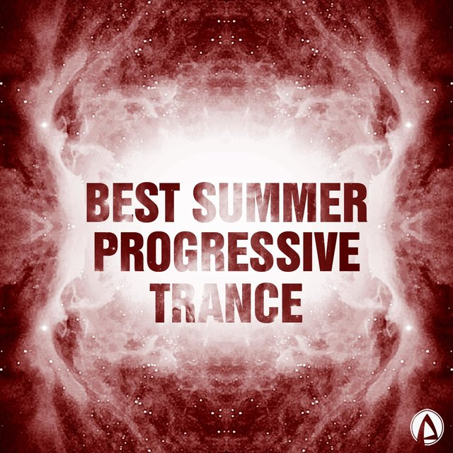 Best Summer Progressive Trance