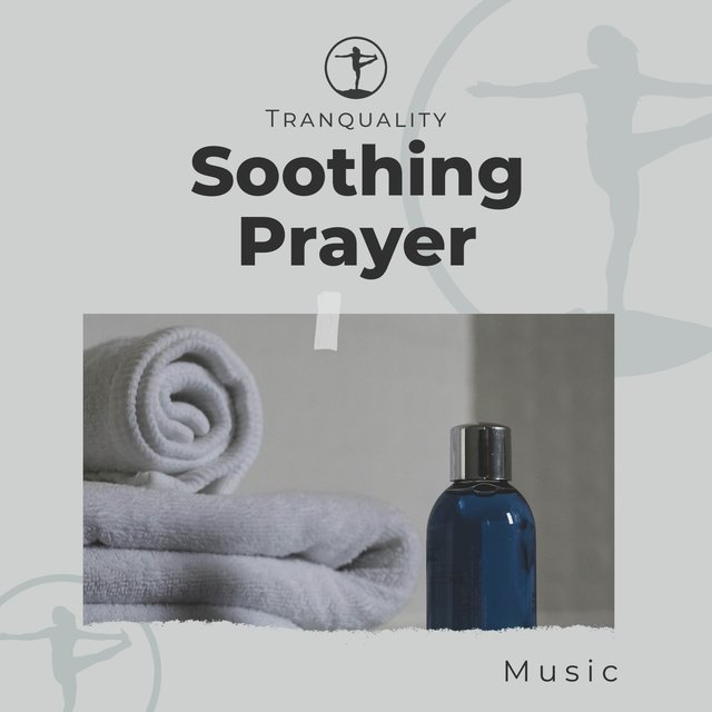 Soothing Prayer Music