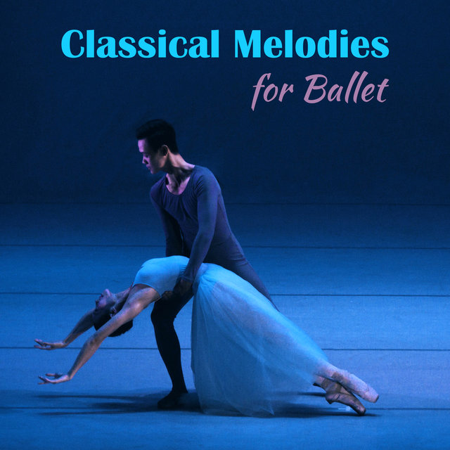Classical Melodies for Ballet