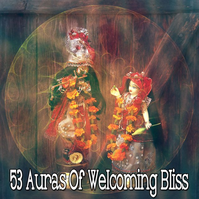 53 Auras of Welcoming Bliss