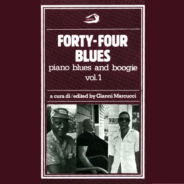 Forty-Four Blues - Piano Blues and Boogie, Vol. 1