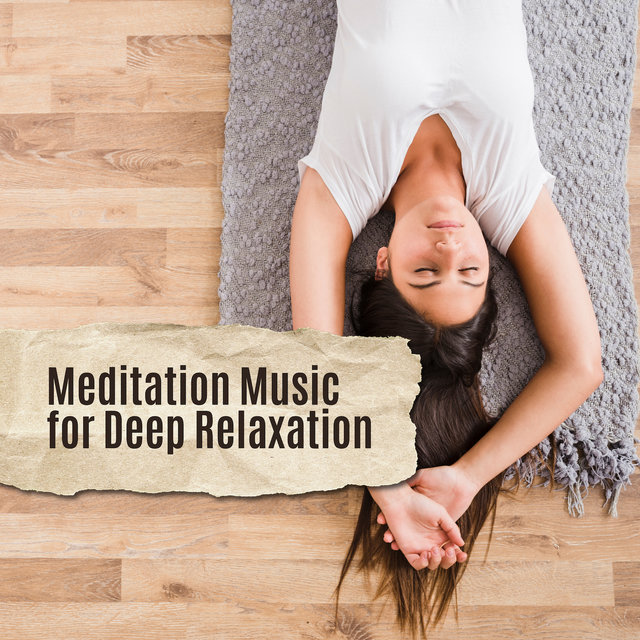 Meditation Music for Deep Relaxation: Zen, Lounge, Inner Harmony, Deep Rest, Pure Mind, Ambient Yoga