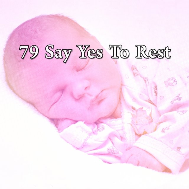 79 Say Yes to Rest