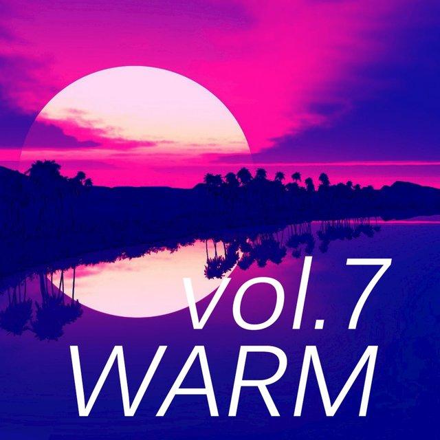 Warm Music, Vol. 7