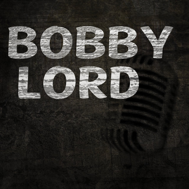 Bobby Lord