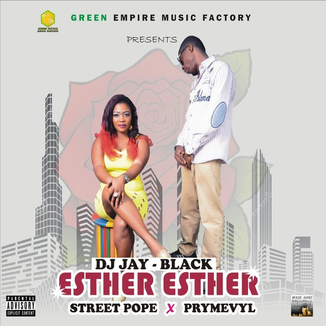 Esther Esther (feat. Street Pope & Prymevyl)