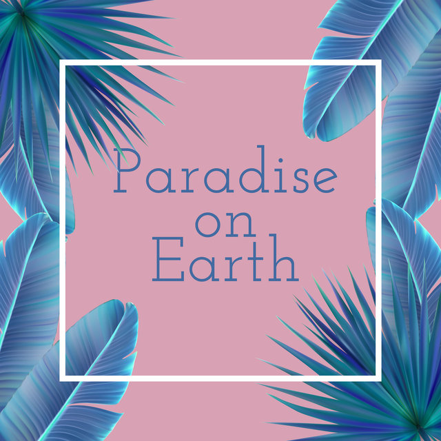 Paradise on Earth - Beautiful Beach, Bar Chill Out, Ambient Lounge, Cocktail Bar