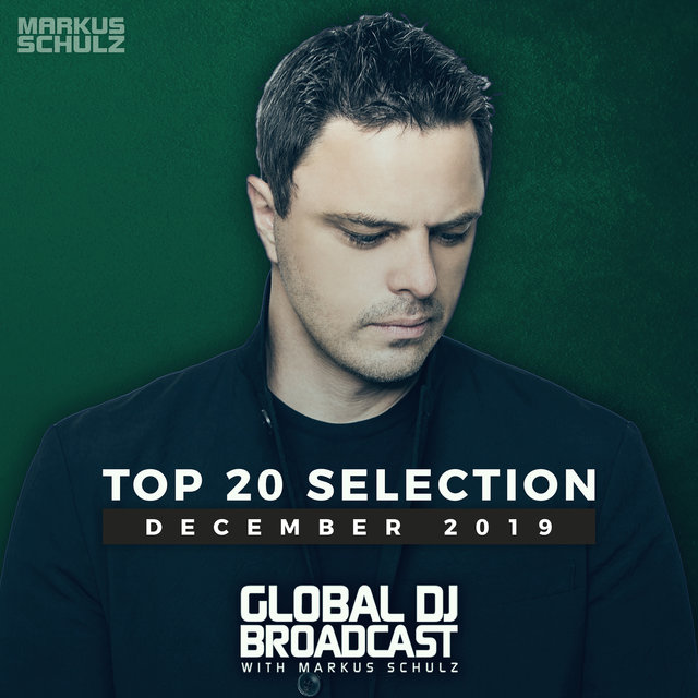 Global DJ Broadcast - Top 20 December 2019