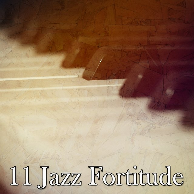 11 Jazz Fortitude