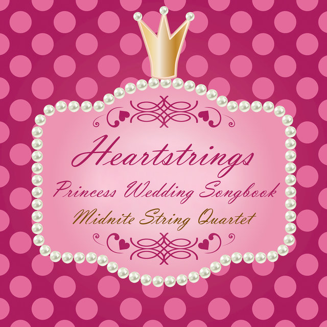 Heartstrings Princess Wedding Songbook