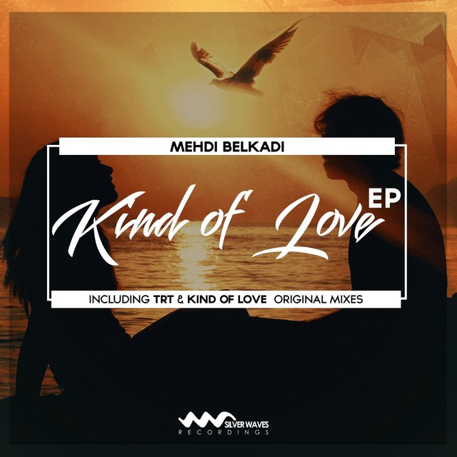 Kind Of Love EP