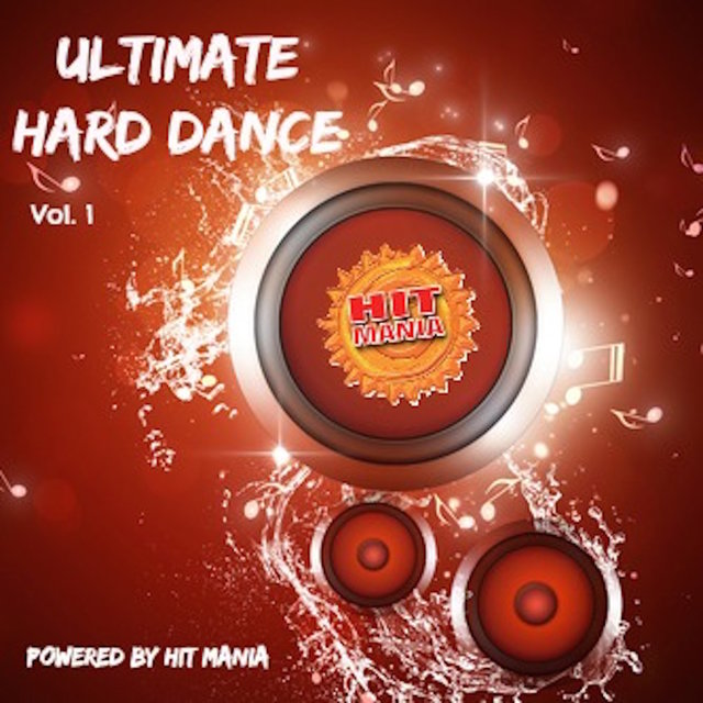 Hit Mania Presents: Ultimate Hard Dance