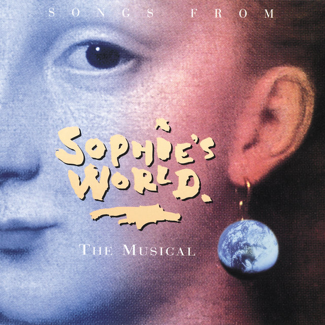 Songs From Sophie's World - The Musical