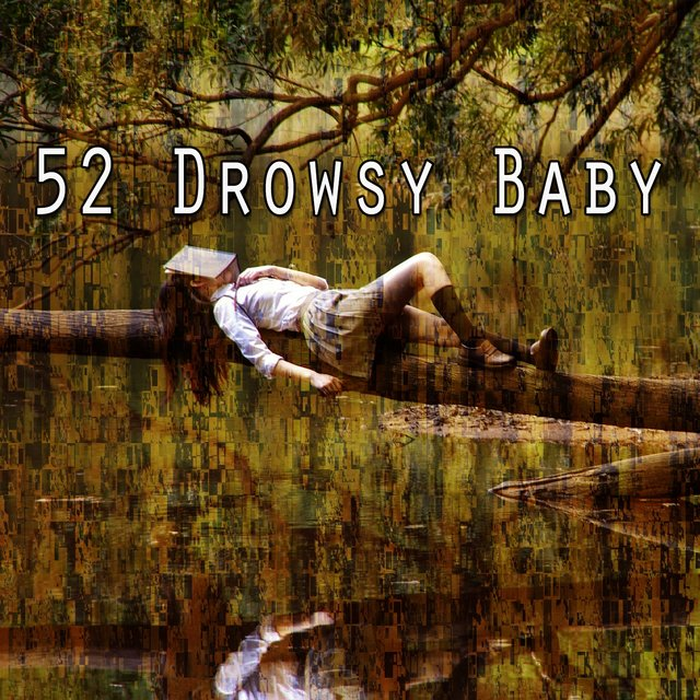 52 Drowsy Baby